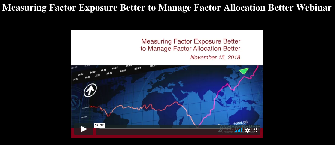 measuring factor exposure better to manage factor allocation better webinar