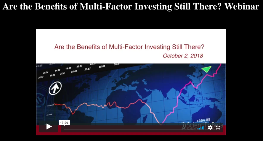 Are the benefits of multi factor investing still there