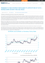 Riksbank To Take Interest Rates Back To Zero By End Of 2019 – Norges Bank On Wait-And-See Mode