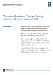 valuation and sentiment two signs flashing caution as bull market heads into 2018