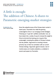 a little is enough the addition of chinese a shares to parametric emerging market strategies index