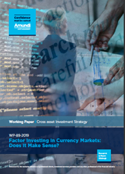 Factor Investing In Currency Markets: Does It Make Sense?