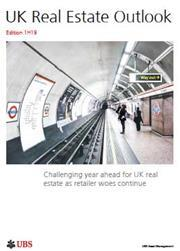 UK Real Estate Outlook - Edition 1H19