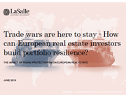 trade wars are here to stay how can european real estate investors build portfolio resilience
