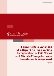 Scientific Beta Enhanced ESG Reporting – Supporting Incorporation of ESG Norms and Climate Change Issues in Investment Management
