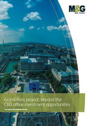 grand paris project beyond the cbd office investment opportunities