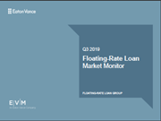 Q3 2019 - Floating-Rate Loan Market Monitor