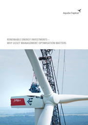 renewable energy investments – why asset management optimisation matters