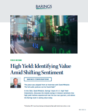 High Yield: Identifying Value Amid Shifting Sentiment