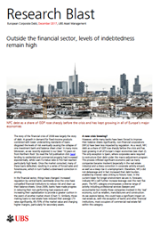 outside the financial sector levels of indebtedness remain high