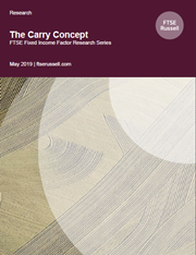 The Carry Concept - FTSE Fixed Income Factor Research Series