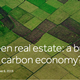 Green real estate: a building block for a low carbon economy?