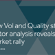 Low Vol and Quality streets ahead as factor analysis reveals caution in market rally