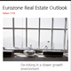 Eurozone Real Estate Outlook Edition 1H19 - De-risking in a slower growth environment