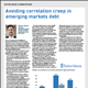 Avoiding correlation creep in emerging markets debt