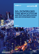 5G: Download The Revolution